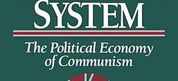 Cover von János Kornai: The Socialist System. The Political Economy of Communism. Oxford: Oxford University Press 1992.