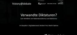 Screenshot aus Video: history@debate: Verwandte Diktaturen?